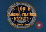 Image of F-106B Tandem Trainer Fort Worth Texas USA, 1956, second 4 stock footage video 65675020954