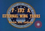 Image of F-102A Edwards Air Force Base California USA, 1956, second 3 stock footage video 65675020955