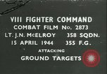 Image of VIII Fighter Command Germany, 1944, second 1 stock footage video 65675021811