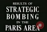 Image of World War 2 Allied bombing effects in France Paris France, 1945, second 4 stock footage video 65675021871