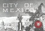 Image of Mexican Monuments Mexico City Mexico, 1925, second 48 stock footage video 65675023036