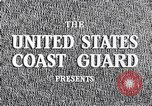 Image of United States Coast Guard United States USA, 1950, second 6 stock footage video 65675031169
