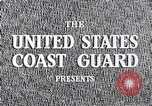 Image of United States Coast Guard United States USA, 1950, second 7 stock footage video 65675031169