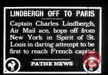 Image of Charles Lindbergh New York United States USA, 1927, second 3 stock footage video 65675031330