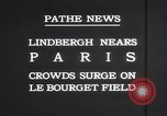 Image of Charles Lindbergh Paris France, 1927, second 7 stock footage video 65675031331