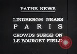 Image of Charles Lindbergh Paris France, 1927, second 9 stock footage video 65675031331