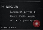 Image of Colonel Charles A Lindbergh Antwerp Belgium, 1928, second 20 stock footage video 65675031735