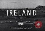 Image of Cities and people of Ireland Ireland, 1946, second 53 stock footage video 65675032531