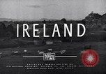 Image of Cities and people of Ireland Ireland, 1946, second 54 stock footage video 65675032531