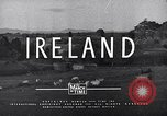 Image of Cities and people of Ireland Ireland, 1946, second 57 stock footage video 65675032531