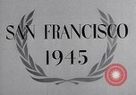 Image of United Nations Conference on International Organization San Francisco California USA, 1945, second 22 stock footage video 65675032536