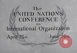 Image of United Nations Conference on International Organization San Francisco California USA, 1945, second 25 stock footage video 65675032536