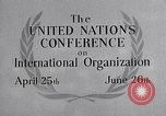 Image of United Nations Conference on International Organization San Francisco California USA, 1945, second 26 stock footage video 65675032536