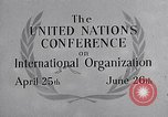 Image of United Nations Conference on International Organization San Francisco California USA, 1945, second 27 stock footage video 65675032536