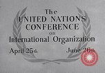 Image of United Nations Conference on International Organization San Francisco California USA, 1945, second 29 stock footage video 65675032536