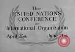 Image of United Nations Conference on International Organization San Francisco California USA, 1945, second 30 stock footage video 65675032536