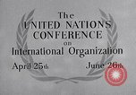 Image of United Nations Conference on International Organization San Francisco California USA, 1945, second 31 stock footage video 65675032536