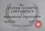 Image of United Nations Conference on International Organization San Francisco California USA, 1945, second 33 stock footage video 65675032536