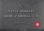 Image of textile workers union United States USA, 1950, second 3 stock footage video 65675032617