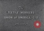 Image of textile workers union United States USA, 1950, second 10 stock footage video 65675032617