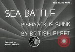 Image of Sinking of the Bismarck Saint-Nazaire France, 1941, second 3 stock footage video 65675032706