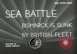 Image of Sinking of the Bismarck Saint-Nazaire France, 1941, second 5 stock footage video 65675032706