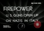 Image of American artillery barrage against German forces Italy, 1944, second 4 stock footage video 65675032709