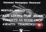 Image of turkey Westley California USA, 1933, second 5 stock footage video 65675032944