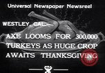 Image of turkey Westley California USA, 1933, second 7 stock footage video 65675032944