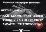 Image of turkey Westley California USA, 1933, second 9 stock footage video 65675032944