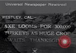 Image of turkey Westley California USA, 1933, second 11 stock footage video 65675032944