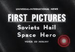 Image of Yuri Gagarin Moscow Russia Soviet Union, 1961, second 3 stock footage video 65675033522
