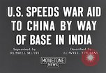 Image of US military aid to China through India in World War 2 India, 1942, second 2 stock footage video 65675040822