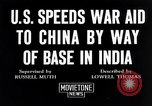 Image of US military aid to China through India in World War 2 India, 1942, second 7 stock footage video 65675040822
