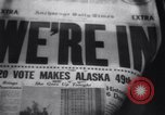 Image of Alaska approved for statehood Anchorage Alaska USA, 1958, second 13 stock footage video 65675040888