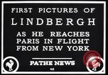 Image of Charles Lindbergh Paris France, 1927, second 4 stock footage video 65675041065