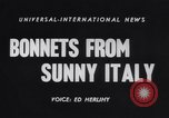 Image of Chapeau Italy, 1955, second 5 stock footage video 65675041368