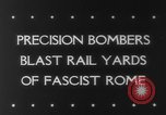 Image of Railroad yards Rome Italy, 1943, second 2 stock footage video 65675041593