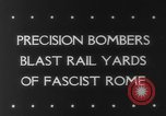 Image of Railroad yards Rome Italy, 1943, second 3 stock footage video 65675041593