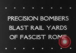 Image of Railroad yards Rome Italy, 1943, second 5 stock footage video 65675041593