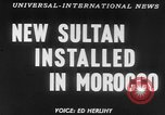 Image of Sultan Morocco North Africa, 1953, second 17 stock footage video 65675041645