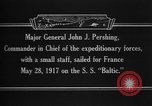 Image of Major General John Pershing France, 1918, second 4 stock footage video 65675042370