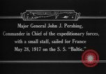 Image of Major General John Pershing France, 1918, second 6 stock footage video 65675042370