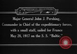 Image of Major General John Pershing France, 1918, second 13 stock footage video 65675042370