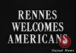 Image of United States troops Rennes France, 1944, second 4 stock footage video 65675043448