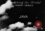 Image of Wonders of the World Java Indonesia, 1937, second 3 stock footage video 65675043499