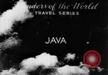 Image of Wonders of the World Java Indonesia, 1937, second 6 stock footage video 65675043499