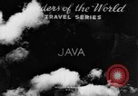 Image of Wonders of the World Java Indonesia, 1937, second 7 stock footage video 65675043499