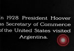 Image of Argentina visit by Secretary of Commerce Herbert Hoover Buenos Aires Argentina, 1928, second 2 stock footage video 65675043508