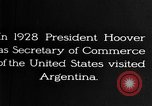 Image of Argentina visit by Secretary of Commerce Herbert Hoover Buenos Aires Argentina, 1928, second 6 stock footage video 65675043508